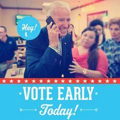 """Hear it straight from Joe Biden -- """"Vote Early."""""""