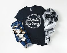 Type 1 Diabetes Shirt For Women - Diabetes Strong Shirt - Diabetes Awareness & Shirt - Gift For Diabetics and Chronic Illness Shirt by LittleRusticMarket on Etsy Type One Diabetes, Beat Diabetes, Gifts For Diabetics, Diabetes Shirts, Diabetes Awareness, Great T Shirts, Trending Now, Chronic Illness, Type 1