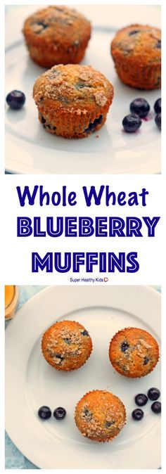 FOOD - Whole Wheat Blueberry Muffins. These muffins are moist, flavorful and delicious..you just get all of that without the guilt. http://www.superhealthykids.com/whole-wheat-blueberry-muffins/