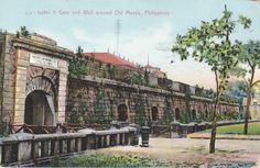 Isabel II Gate and Wall around Old Manila, Philippines | Flickr - Photo Sharing!