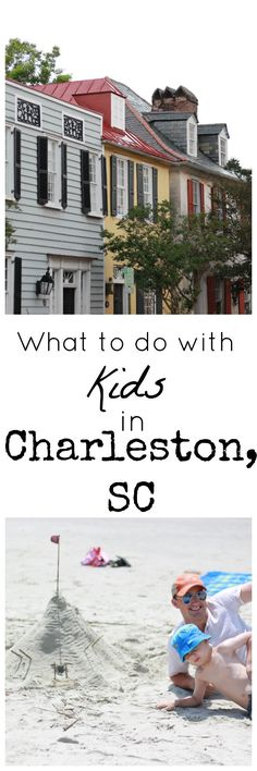 Fun things to do in Charleston South Carolina with Kids