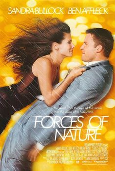 Forces of Nature , starring Sandra Bullock, Ben Affleck, Maura Tierney, Steve Zahn. A soon-to-be-married man encounters an exciting stranger after his plane suffers an accident on takeoff. #Comedy #Romance