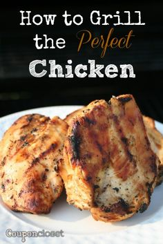FacebookTwitterPinterestE-mail For this post in our 30 Days of Grilling I thought I should share my husband's tips on how to grill the perfect chicken. My husband has become quite the grill master. I am sure most of you know someone who is great at grilling and I really think my husband is the best. …