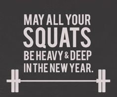 may all your squats be heavy deep in the new year thank you all for staying engaged by commenting and liking our posts