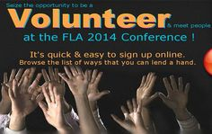 Make new friends, support #FLACON2014, and enrich your conference experience! Sign up to volunteer.