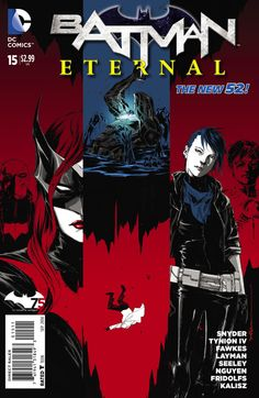Batman Eternal 15 Review - This title keeps jumping around between different plots and casts.
