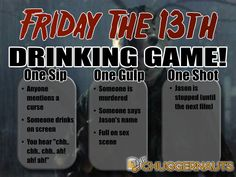 Are you in the mood to watch horny teenages get brutally murdered over an ice cold beer? Of course you are. Look at you. That's why we made the Friday the 13th drinking game! #drinkinggame #Jason