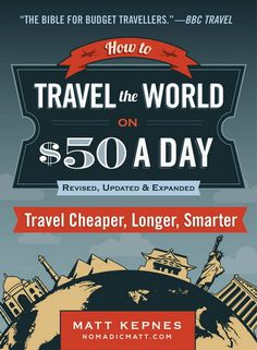 have to break your bank, nor do you need to give up luxury.How to Travel the World on $50 a Day reveals Nomadic Matt's tips, tricks, and secrets to comfortable budget travel based on his experience traveling the world without giving up the sushi meals and hostels, tours, and transportation* Get cheap (or free) plane ticketsWhether it's a two-week, two-month, or two-year trip, Nomadic Matt shows you how to stretch your money further so you can travel cheaper, smarter, and longer.