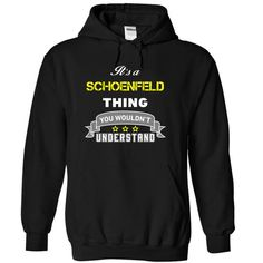 Its a SCHOENFELD thing. - #cute tee #cropped sweater. BUY-TODAY => https://www.sunfrog.com/Names/Its-a-SCHOENFELD-thing-Black-17071867-Hoodie.html?68278
