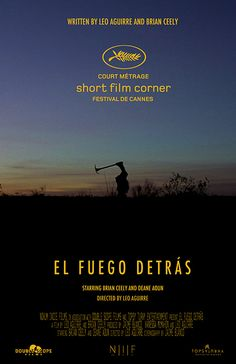 In May, Aguirre will head to the 2014 Cannes Film Festival — one of the world's largest and most respected celebrations of cinema — where his short film El Fuego Detrás will be screened as part of a highly selective showcase.