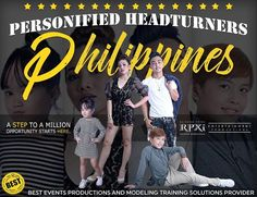 """Do you want to be a """"REAL"""" Class  model in the future and be a model with value and substance and be someone in events and modelling industry. this modeling event is for you!  Be part of our : PERSONIFIED HEADTURNERS PHILIPPINES.  This is open for 4 years old and Above. No height and weight requirement, Experience is not needed.  We don't just educate our models about modeling, we shape, we create and we train them to be better than best. we are not just a confidence boosting camp our models…"""