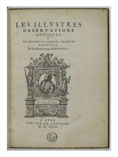 Les illustres observations antiques, par GABRIEL SIMEON FLORENTIN - Musée national de la Renaissance (Ecouen)