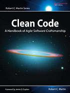 Clean code : a handbook of agile software craftsmanship @005.1 C58 2009