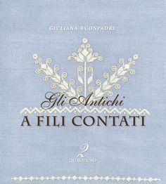 Gli Antichi: A Fili Contati by Guiliana Buonpadre