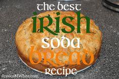 The Best Irish Soda Bread Recipe