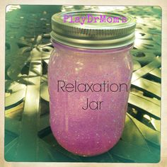 tips on how to make and use a relaxation glitter jar