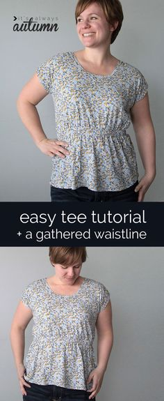 Easy sewing tutorial for a simple and flattering women's tee with a cute gathered (shirred) waistline.