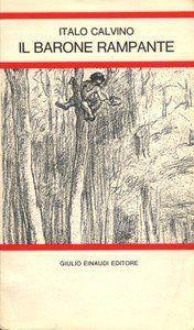 Leggere Libri Fuori Dal Coro : IL BARONE RAMPANTE DI Italo Calvino
