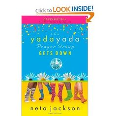 The Yada Yada Prayer Group Gets Down, Book 2: With Celebrations and Recipes