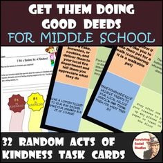 """Random Acts of Kindness - Good Deeds. Looking for a way to hook your middle school students into helping them make someone's day? If so, then I think you're really going to enjoy these 32 Random Acts of Kindness Task Cards! Whenever I tell someone I teach middle school it is usually followed with them saying something like, """"Blech!!"""