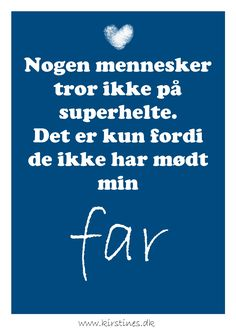 Fars dag . Cool Diy, Cute Quotes, Life Hacks, Jokes, Humor, Sayings, Gifts, Lyric Poetry, Presents