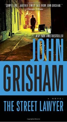 The Street Lawyer: A Novel by John Grisham http://www.amazon.com/dp/0440245958/ref=cm_sw_r_pi_dp_KFUkub1YYZDP7