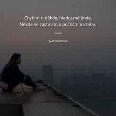 Walt Whitman, Motto, Just Love, Wisdom, Motivation, Words, Quotes, Life, Inspiration