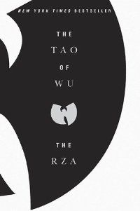 The Tao of Wu: The RZA