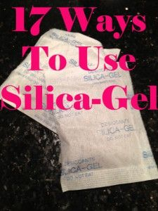 17 Clever Ways To Use Silica Gel Packets