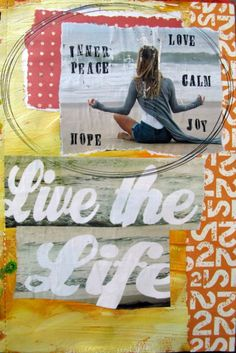 Art journaling about peace and tranquility.  Needed: magazines, photo, paint and doodles
