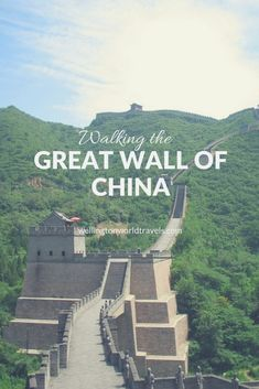 Photo Essay: Walking The Great Wall of China - Wellington World Travels Travel Advice, Travel Guides, Travel Tips, Fun Travel, Vacation Trips, Dream Vacations, Vacation Travel, Travel With Kids, Family Travel