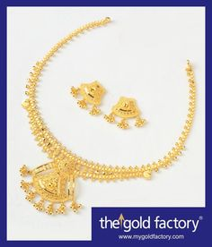 Variations on a theme : light necklaces that speak superb design with amazing economy. 22K gold beauties all ready-to-wear at The Gold Factory. 1) Necklace - 14 gm weight and price Rs.46,250/- Earring - 3 gm weight and price Rs. 9,900/-