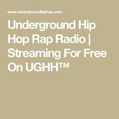 Underground Hip Hop Rap Radio   Streaming For Free On UGHH™