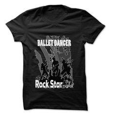 Ballet dancer Rock Rock Time T Shirts, Hoodies, Sweatshirts. CHECK PRICE ==► https://www.sunfrog.com/LifeStyle/Ballet-dancer-Rock-Rock-Time-999-Cool-Job-Shirt-.html?41382