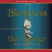 Blameless (Parasol Protectorate #3)  by Gail Carriger & Emily Gray (Narrator) #YA #fantasy #audiobook #audioreading