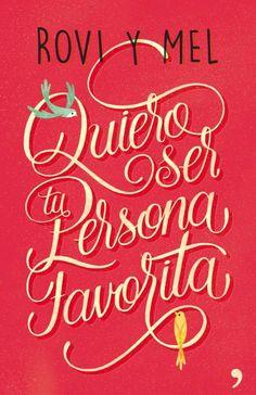 Quiero Ser Tu Persona Favorita