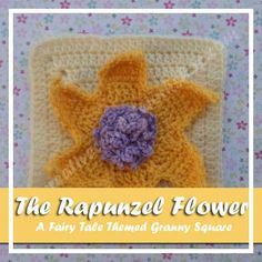 RAPUNZEL'S FLOWER|A FAIRY TALE THEMED GRANNY SQUARE|CREATIVE CROCHET WORKSHOP