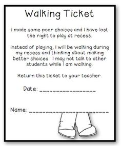 For those kids who need to be active at recess but need a consequence - interesting....Walking Tickets for Behavior Management