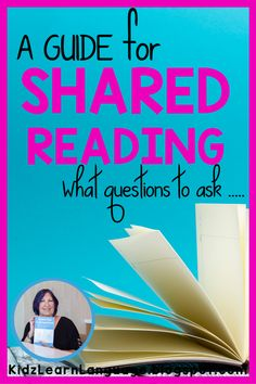 Understanding how and what kind of questions to ask during shared reading times with AAC users.