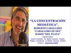 LA CONCENTRACIÓN MEDIÁTICA - ROBERTO CABALLERO