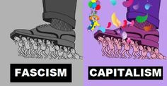 In theory, capitalism works just fine. Same with fascism. The problem in this nation is that a few have taken capitalism to an unsubstainable extreme at the expense of millions of others and the corruption of the system Social Democracy, Anti Capitalism, Communism, Spot The Difference Games, Liberal Feminism, Wedding Spot, Political Art, Political Memes, Political Cartoons