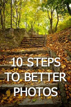 10 Steps to Better Photos - Discover Digital Photography