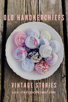 Old Handkerchiefs - Cindy Goes Beyond Vintage Handkerchiefs Handkerchief Roses Displaying Vintage Handkerchiefs Vintage Handkerchiefs, Upcycle, Roses, Craft Ideas, Crafts, Diy, Wedding, Do It Yourself, Mariage