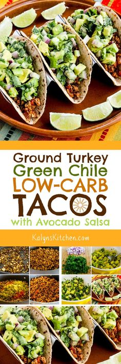 Ground Turkey Green Chile Low-Carb Tacos with Avocado Salsa are a tasty dinner the whole family will enjoy! There's also an option for black bean salsa instead of the avocado salsa if you prefer. [found on KalynsKitchen.com] #KalynsKitchen #GroundTurkeyGreenChileTacos #GroundTurkeyGreenChileLowCarbTacos #GroundTurkeyTacoswithAvocadoSalsa #GroundTurkeyLowCarbTacoswithAvocadoSalsa
