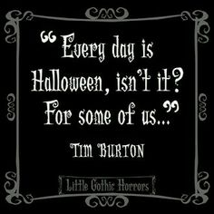 ~Little Gothic Horror Delightful Dark Quotes ~