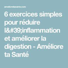 6 exercices simples pour réduire l'inflammation et améliorer la digestion - Améliore ta Santé