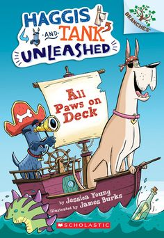 All Paws on Deck: A Branches Book (Haggis and Tank Unleashed #1)