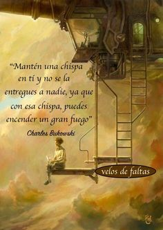 Frases Make Him Miss You, Spiritual Messages, Pretty Quotes, Pablo Neruda, Charles Bukowski, Spanish Quotes, Words Quotes, The Dreamers, Positive Quotes