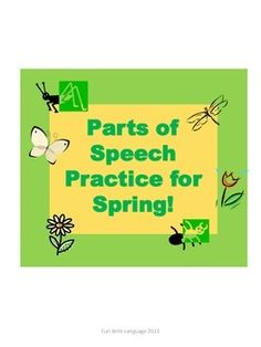 Use these spring themed task cards to practice identifying parts of speech while playing scoot or in centers. Each card also includes a fun fact about spring! How To Teach Grammar, Teaching Grammar, Teaching Writing, Teaching Ideas, Speech Language Pathology, Speech And Language, Parts Of Speech Practice, Second Grade