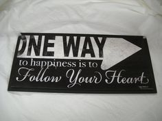 One Way to Happiness is to Follow your Heart wooden Wall Art sign Girls Bedroom Decor teen room